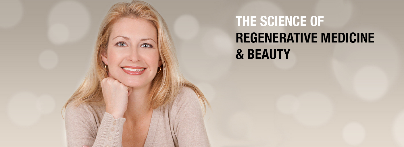 The Science of Regenerative Medicine & Beauty